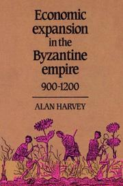 Cover of: Economic Expansion in the Byzantine Empire, 9001200 | Alan Harvey
