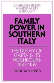 Cover of: Family Power in Southern Italy: The Duchy of Gaeta and its Neighbours, 8501139