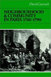 Cover of: Neighbourhood and Community in Paris, 17401790