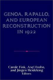 Cover of: Genoa, Rapallo, and European Reconstruction in 1922 (Publications of the German Historical Institute) |