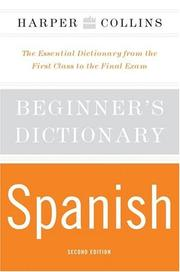 Cover of: HarperCollins Beginner's Spanish Dictionary, 2nd Edition | Harpercollins