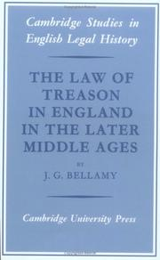 Cover of: The Law of Treason in England in the Later Middle Ages | J. G. Bellamy