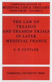 Cover of: The Law of Treason and Treason Trials in Later Medieval France | S. H. Cuttler
