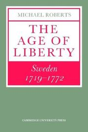 The Age of Liberty: Sweden 1719 1772