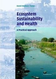 Cover of: Ecosystem Sustainability and Health