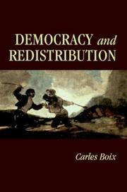 Cover of: Democracy and Redistribution (Cambridge Studies in Comparative Politics) | Carles Boix