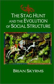 Cover of: The Stag Hunt and the Evolution of Social Structure
