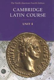 Cover of: Cambridge Latin Course Unit 4 Student Text North American edition