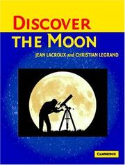 Discover the Moon by Jean Lacroux, Christian Legrand