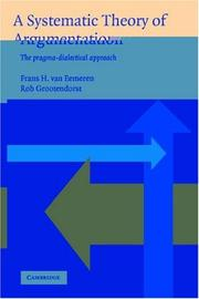 Cover of: A systematic theory of argumentation
