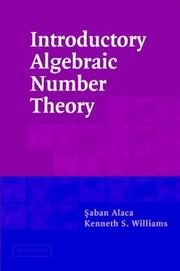 Cover of: Introductory Algebraic Number Theory | Saban Alaca