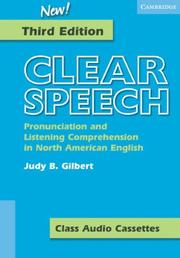 Clear Speech Class Audio Cassettes (3): Pronunciation and Listening Comprehension in American English (Clear Speech)