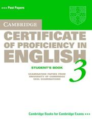 Cover of: Cambridge Certificate of Proficiency in English 3 Student's Book