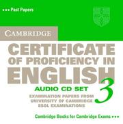 Cover of: Cambridge Certificate of Proficiency in English 3 Audio CD Set