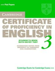 Cover of: Cambridge Certificate of Proficiency in English 3 Student's Book with Entry Test