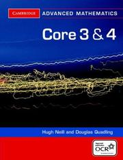 Cover of: Core 3 and 4 for OCR (Cambridge Advanced Level Mathematics) | Douglas Quadling