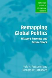 Cover of: Remapping Global Politics | Yale H. Ferguson