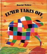 Cover of: Elmer takes off | McKee, David.