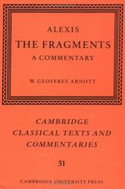 Cover of: Alexis: the fragments | W. Geoffrey Arnott