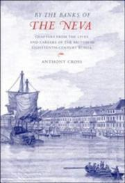 Cover of: 'By the Banks of the Neva' | Anthony Cross