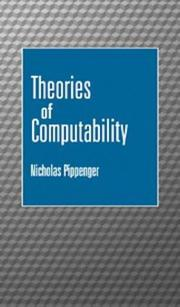 Cover of: Theories of computability | Nicholas Pippenger
