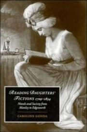 Reading Daughters' Fictions 17091834 by Caroline Gonda