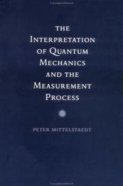 Cover of: The Interpretation of Quantum Mechanics and the Measurement Process