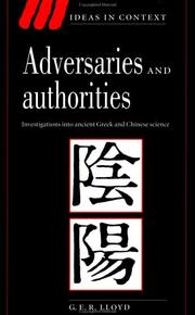 Cover of: Adversaries and authorities | G. E. R. Lloyd