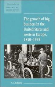 Cover of: The growth of big business in the United States and western Europe, 1850-1939 | Christopher Schmitz
