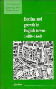 Cover of: Decline and growth in English towns, 1400-1640