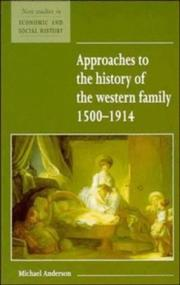 Cover of: Approaches to the history of the Western family, 1500-1914