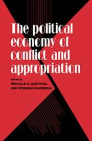Cover of: The political economy of conflict and appropriation |