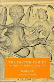 Cover of: The Paston family in the fifteenth century | Colin Richmond