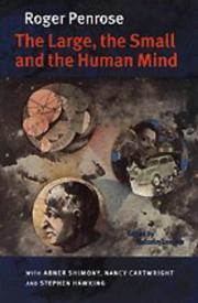 Cover of: The large, the small, and the human mind |