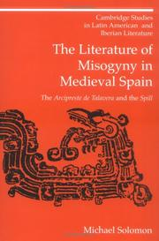 Cover of: The literature of misogyny in medieval Spain | Michael Solomon