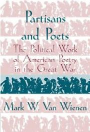 Partisans and poets by Mark W. Van Wienen