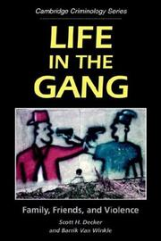 Life in the gang by Scott H. Decker