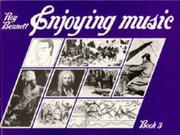 Cover of: Enjoying Music Book 3