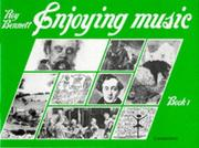 Cover of: Enjoying Music Book 1