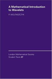 Cover of: A mathematical introduction to wavelets