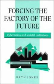 Cover of: Forcing the Factory of the Future