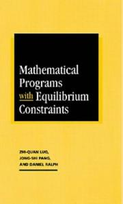 Cover of: Mathematical programs with equilibrium constraints