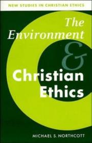 Cover of: The environment and Christian ethics