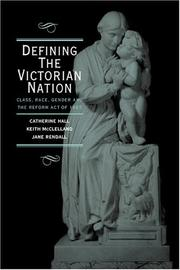 Cover of: Defining the Victorian nation | Catherine Hall
