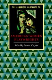 Cover of: The Cambridge companion to American women playwrights |