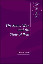 Cover of: The state, war, and the state of war | K. J. Holsti