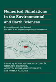 Cover of: Numerical simulations in the environmental and earth sciences