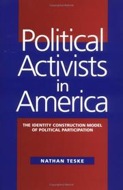 Cover of: Political activists in America: the identity construction model of political participation