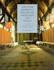 Cover of: Greater Medieval Houses of England and Wales, 1300-1500 Volume II | Anthony Emery