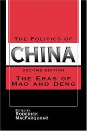 Cover of: The Politics of China | Roderick MacFarquhar